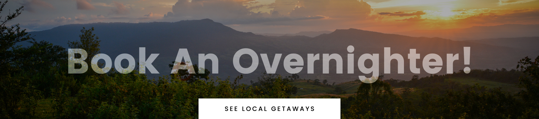 Local Getaways!
